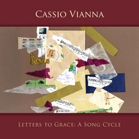 Cassio Vianna | Letters to Grace