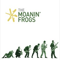 The Moanin' Frogs | The Moanin' Frogs